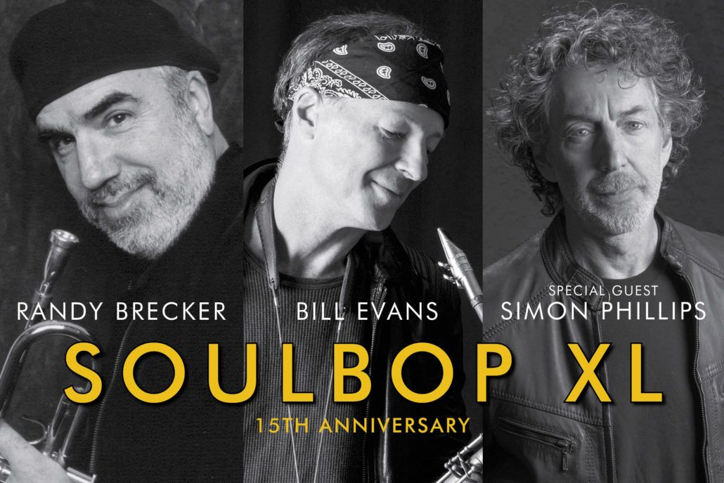 Soulbop XL: Bill Evans & Randy Brecker & Simon Phillips. Festival de Jazz de Zaragoza 2018